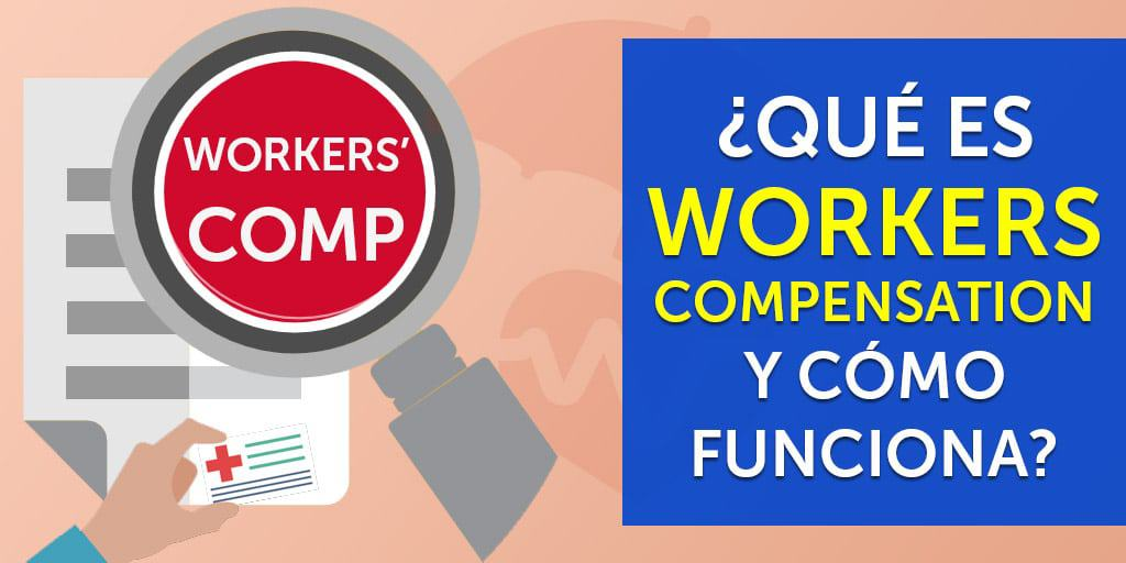 que es workers compensation