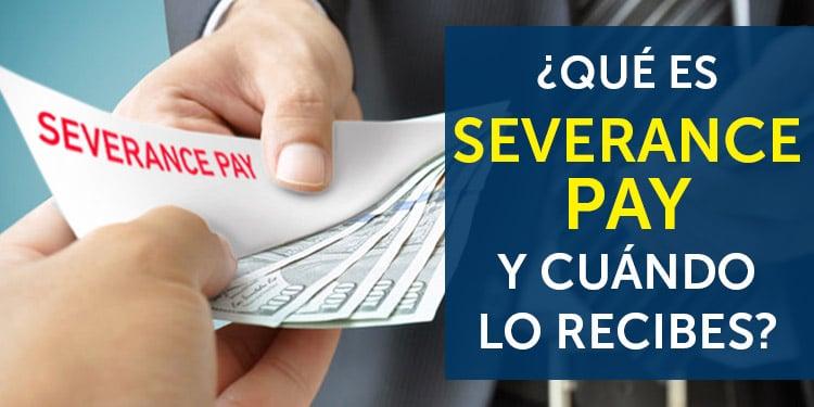 qué es severance pay package