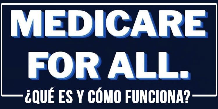 qué es medicare for all