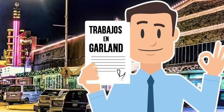 trabajos en garland texas