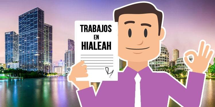 trabajos en hialeah