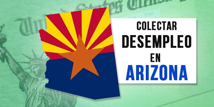 desempleo unemployment en Arizona