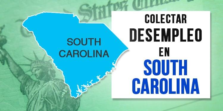 unemployment south carolina desempleo