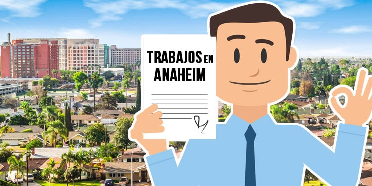 empleos Anaheim California