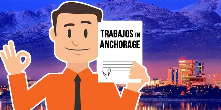 trabajos en Anchorage Alaska