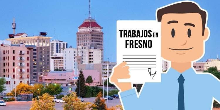 trabajos en Fresno California