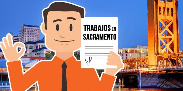 trabajos en Sacramento California