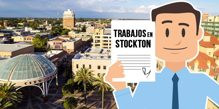 trabajos en Stockton California