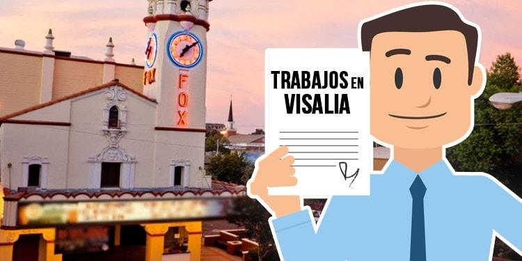 trabajos en Visalia California