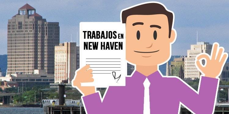 trabajos en New Haven Connecticut