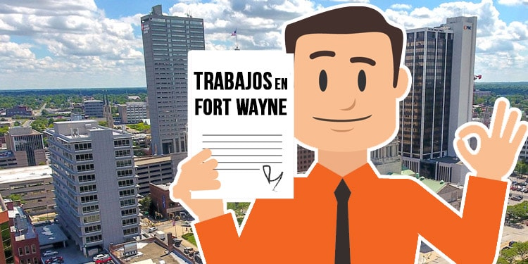 trabajos en Fort Wayne Indiana