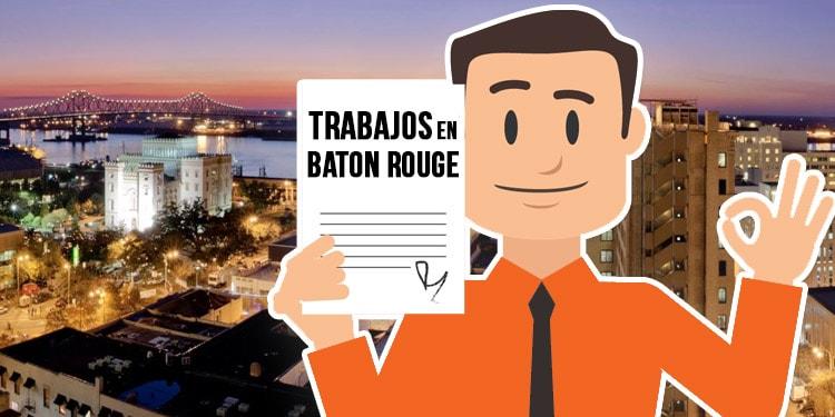 empleos en Baton Rouge Luisiana