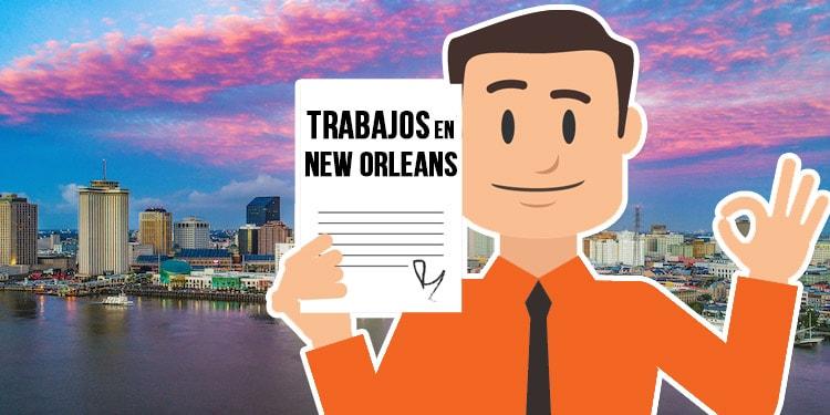 trabajos en New Orleans Luisiana