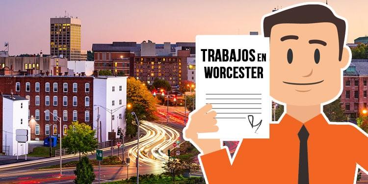 trabajos en Worcester Massachusetts